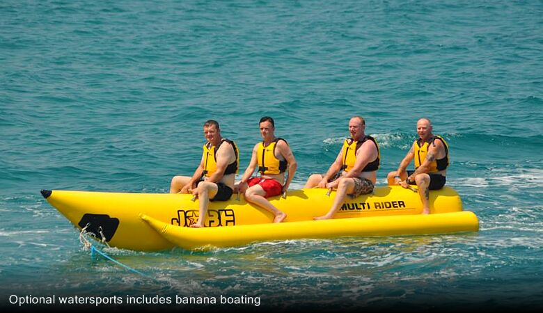 Optional watersports includes banana boating