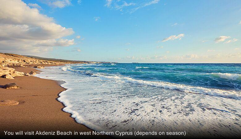 You will visit Akdeniz Beach in west Northern Cyprus (depends on season)
