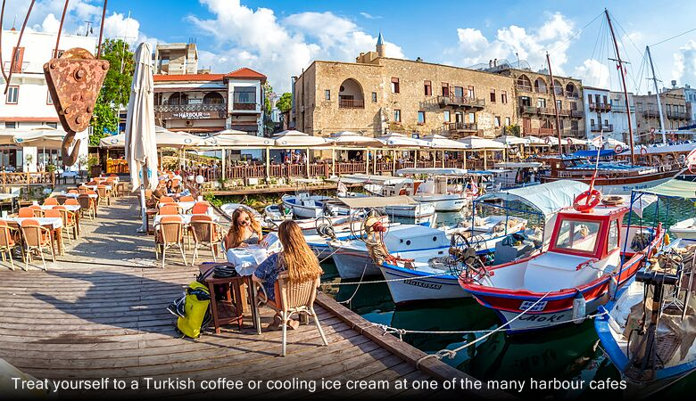 Treat yourself to a Turkish coffee or cooling ice cream at one of the many harbour cafes